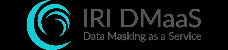 IRI Data Masking as a Service (DMaaS)